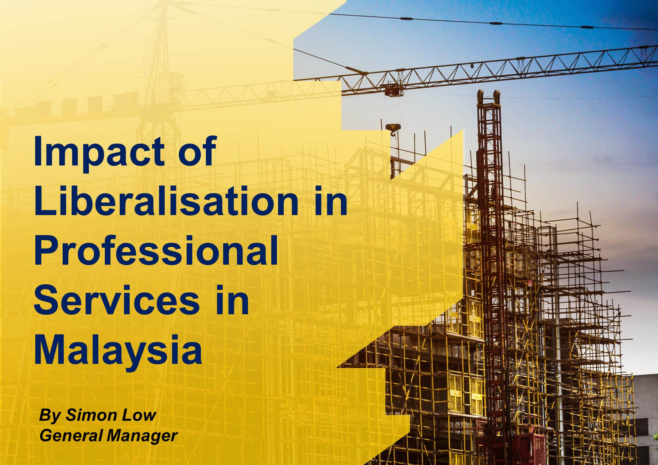 Impact of Liberalisation in Professional Services in Malaysia